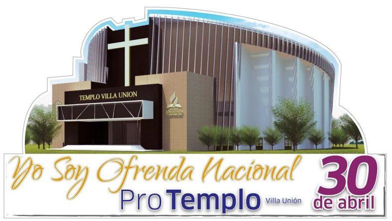 Plan Ofrenda Nacional, Pro-Templo Villa Unión